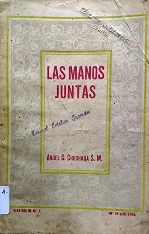 Las manos juntas: Cruchaga Santa María, Ángel (1893-1964)