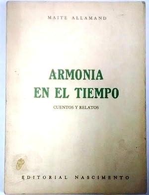 Armonia en el tiempo. Cuentos y relatos: Allamand, Maité (1911