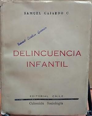 Delincuencia infantil: Gajardo, Samuel (1894