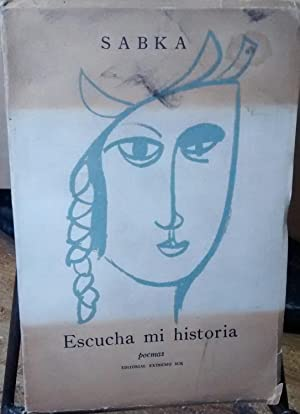 Escucha mi historia: poemas. Dibujos de Nemesio Antúnez: Goldberg, Sabka