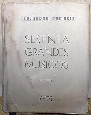 Sesenta grandes músicos: Gumucio Harriet, Alejandro