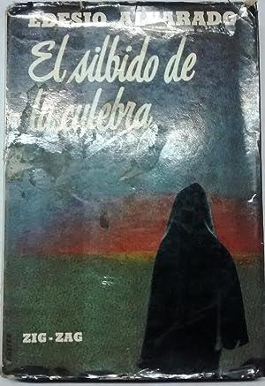El silbido de la culebra: Alvarado, Edesio (1926 - 1980)