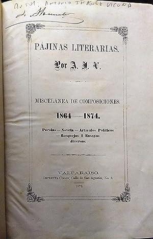 Páginas literarias : Miscelánea de composiciones 1864 - 1874: Iñiguez Vicuña, Antonio (1848 - 1908)