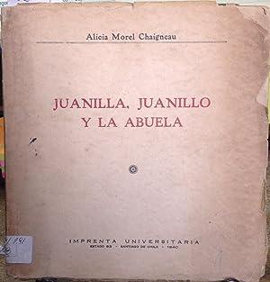 Juanilla, Juanillo y la abuela: Morel, Alicia (1921