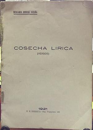 Cosecha lírica. Versos: Orrego Vicuña, Benjamín