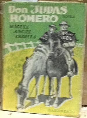 Don Judas Romero. Novela: Padilla, Miguel Ángel