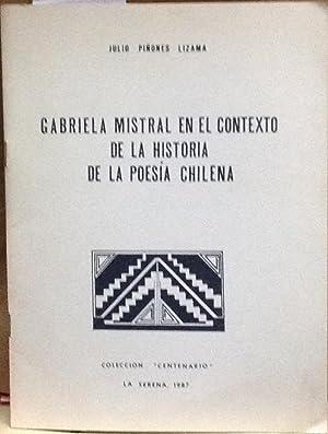 Gabriela Mistral en el contexto de la: Piñones Lizama, Julio