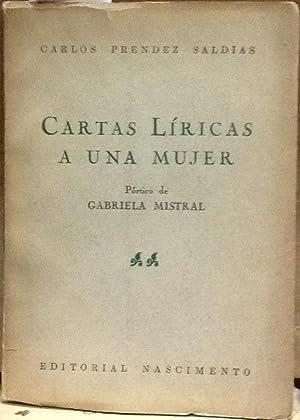 Cartas líricas a una mujer. Pórtico de: Préndez Saldías, Carlos