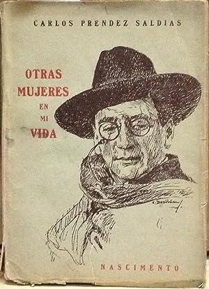 Otras mujeres en mi vida: Préndez Saldías, Carlos (1892 - 1963)