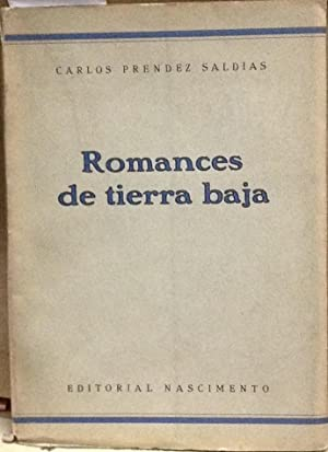Romances de tierra baja: Préndez Saldías, Carlos