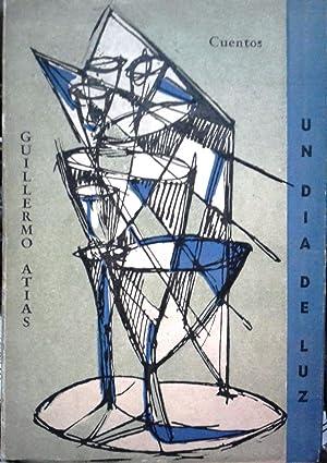 Un día de luz: Atias, Guillermo (1917-