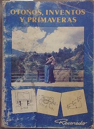 Otoños, inventos y primaveras ( Memorias de un Casanova Chileno ): Recaredo (1929 - )