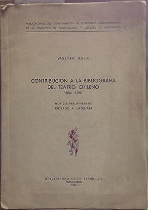 Contribución a la bibliografía del teatro chileno: Rela, Walter