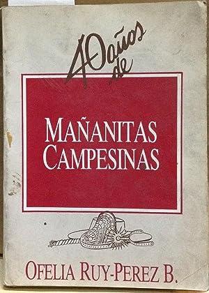 """Cuarenta años de """"Mañanitas Campesinas"""": Ruy-Pérez Benítez, Ofelia"""