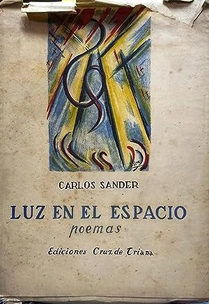 Luz en el espacio. Poemas: Sander, Carlos (1918 - 1966)