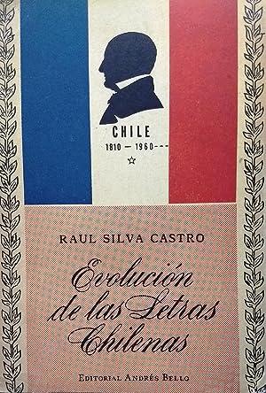 Evolución de las letras chilenas: 1810 -: Silva Castro, Raúl
