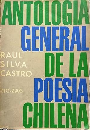Antología general de la poesía chilena: Silva Castro, Raúl (1903 - 1970) (Compilador)