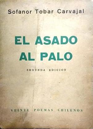 El asado al palo: veinte poemas chilenos: Tobar Carvajal, Sofanor