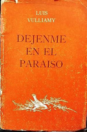 Déjenme en el paraíso: Vulliamy, Luis (1929