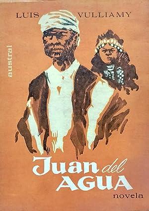 Juan del Agua: Vulliamy, Luis (1929