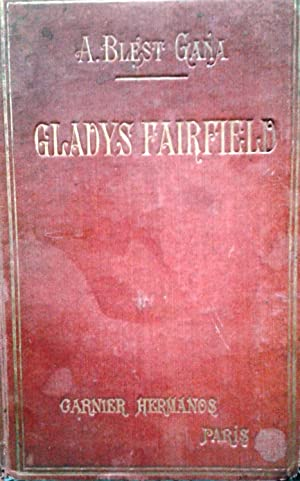 Gladys Fairfield: Blest Gana, Alberto