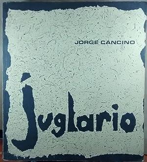Juglario=jongleries: Cancino, Jorge (1930