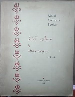 Del amor y otras cosas Poemas: Carrasco Barrios, Mario