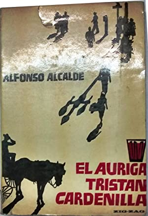 El Auriga Tristán Cardenilla: Alcalde, Alfonso ( 1921-1982)