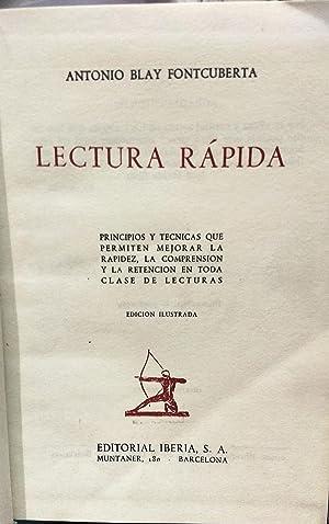 Lectura Rápida. Principios y técnicas que permiten mejorar la rapidez. La comprensión y la ...