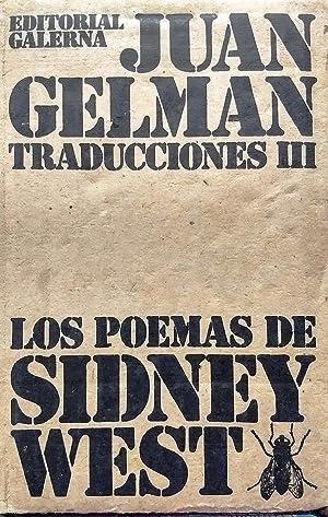Traducciones III: Los poemas de Sidney West: Gelman, Juan