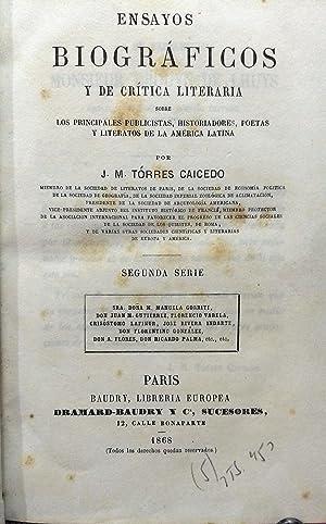 Ensayos biográficos y de crítica literaria sobre los principales publicistas, historiadores, poetas...