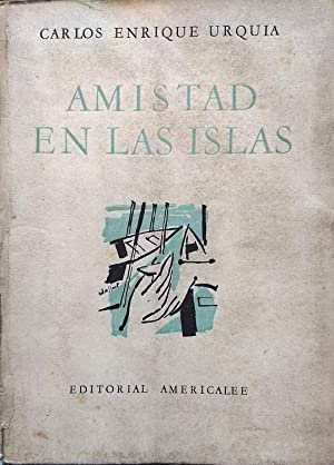 Amistad en las islas: Urquia, Carlos Enrique