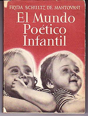 El mundo poético infantil: Schultz de Mantovani,