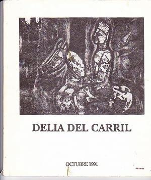 Homenaje a Delia Del Carril. Exposición Retrospectiva de su Obra Gráfica.: Del Carril, Delia