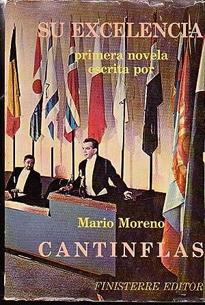 Su excelencia: Mario Moreno (