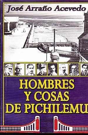 Hombres y cosas de Pichilemu: Arraño Acevedo, José