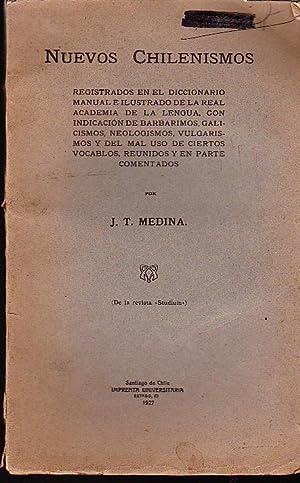 Nuevos chilenismos. Registrados en el Diccionario Manual e Ilustrado de la Real Academia de la ...