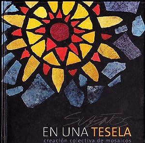 Sueños en una Tesela. Creación colectiva de mosaicos. Grupo de Mosaiqueros Mar de Arte: Osorio, Ana...