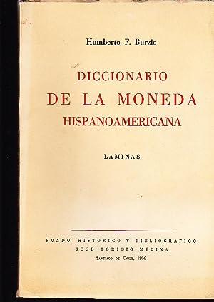 Diccionario de la Moneda Hispanoamericana. 3 vol.: Burzio, Humberto F.