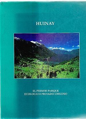 Huinay: El Primer Parque Ecológico Privado Chileno.: Cisternas, Mario, Dir.