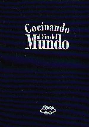 """Cocinando el Fin del Mundo. Gastronomía de Coco Pacheco: Pacheco Zapater, Jorge """"Coco"""""""