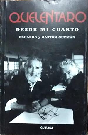 Quelentaro. Desde mi cuarto. Presentación Raul Zurita: Guzmán, Eduardo y Gastón