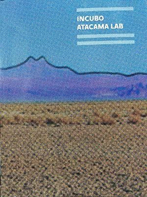 incubo atacama lab english and spanish edition