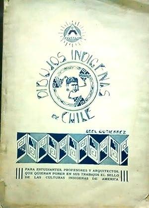 Dibujos indígenas de Chile. Prólogo de R.E.: Gutiérrez, Abel