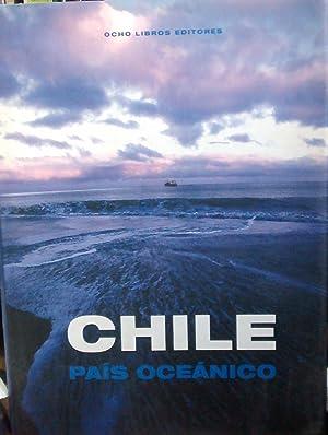 Chile País Oceánico: Badal Mella, Gonzalo- Balcells Daniels, Fernando- Montanari, ...
