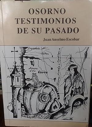 Osorno. Testimonios de su pasado: Escobar, Juan Anselmo ( 1936 - 1983 )