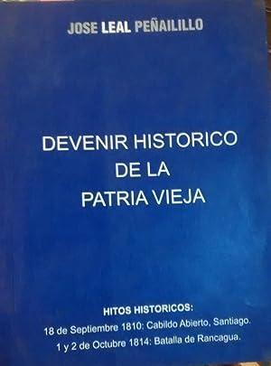 Devenir histórico de la Patria Vieja. Hitos: Leal Peñailillo, José