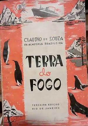 Terra do Fogo ( Impresoes de viagem: Souza, Claudio de