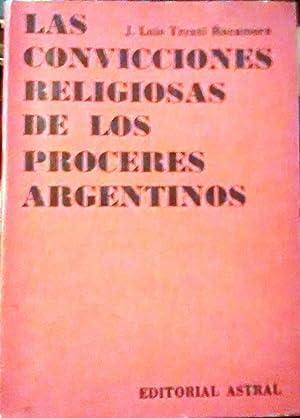 Las convicciones religiosas de los próceres argentinos.: Trenti Rocamora. j.