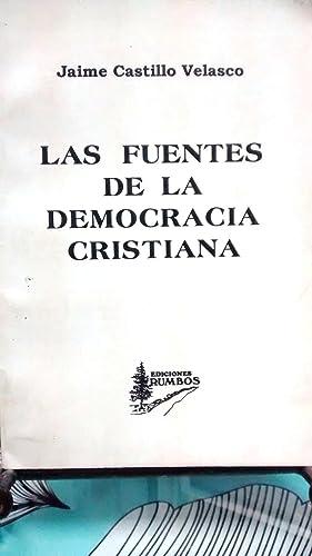 Las fuentes de la Democracia Cristiana: Castillo Velasco, Jaime